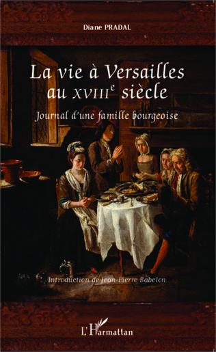 Couverture La vie à Versailles au XVIIIe siècle