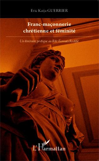 Couverture Franc-maçonnerie chrétienne et féminité