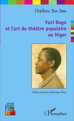 Couverture Yazi Dogo et l'art du théâtre populaire au Niger