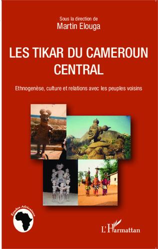 Couverture Les Tikar du Cameroun central