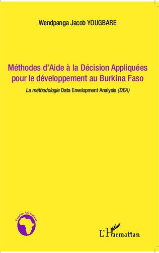 Couverture Méthodes d'Aide à la Décision Appliquées pour le développement au Burkina Faso