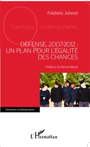 Couverture Défense, 2007-2012 : un plan pour l'égalité des chances