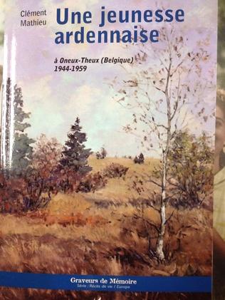 Couverture Une jeunesse ardennaise à Oneux-Theux (Belgique) 1944-1959