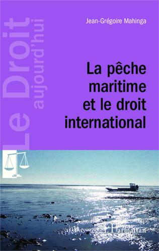 Couverture La pêche maritime et le droit international