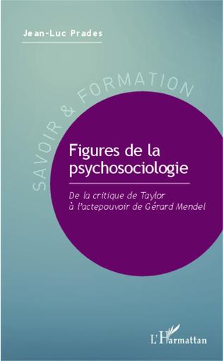 Couverture Figures de la psychosociologie