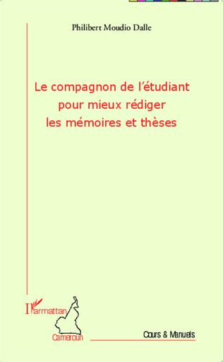 Couverture Le compagnon de l'étudiant pour mieux rédiger les mémoires et thèses