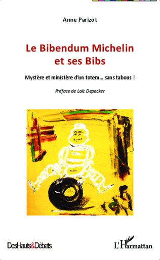 Couverture Le Bibendum Michelin et ses Bibs
