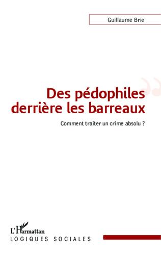 Couverture Des pédophiles derrière les barreaux