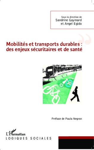 Couverture Mobilités et transports durables : des enjeux sécuritaires et de santé