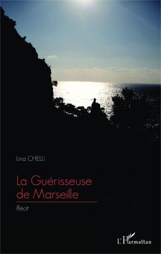 Couverture La Guérisseuse de Marseille