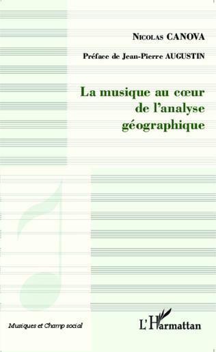 Couverture La musique au coeur de l'analyse géographique