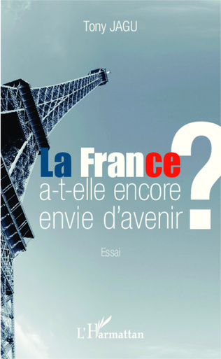 Couverture La France a-t-elle encore envie d'avenir ?