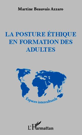 Couverture La posture éthique en formation des adultes