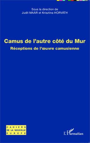 Couverture LECTURE PRÉSENTE DE CAMUS 50 ANS APRÈS : UNE RÉCEPTION ALGÉRIENNE