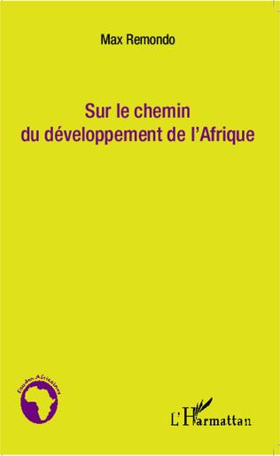 Couverture Sur le chemin du développement de l'Afrique
