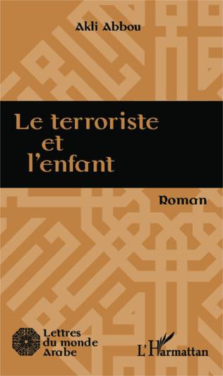Couverture Le terroriste et l'enfant