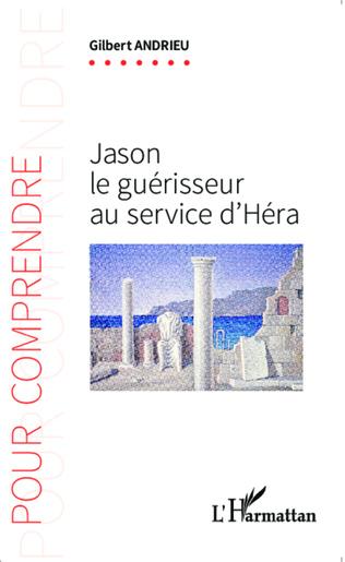 Couverture Jason le guérisseur au service d'Héra