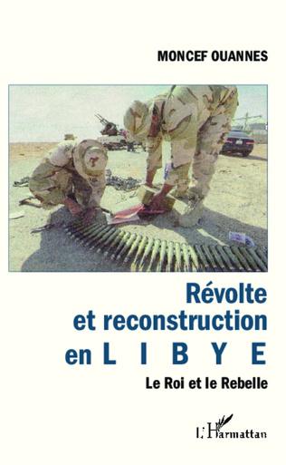 Couverture Révolte et reconstruction en Libye