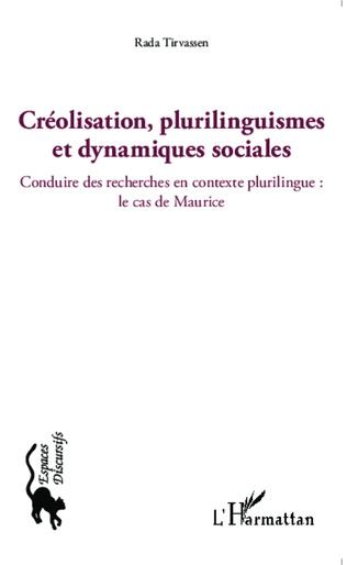 Couverture Créolisation, plurilinguismes et dynamiques sociales
