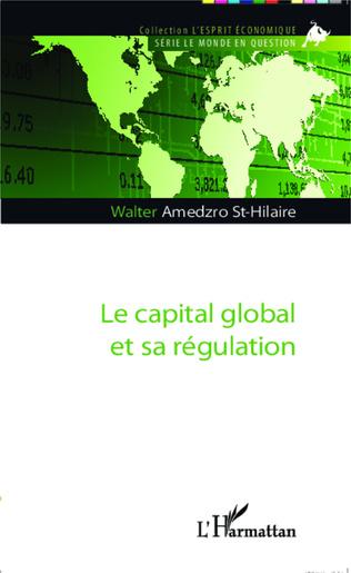 Couverture Le capital global et sa régulation