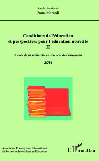 Couverture Conditions de l'éducation et perspectives pour l'éducation nouvelle II