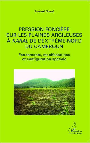 Couverture Pression foncière sur les plaines argileuses à Karal de l'Extrême-Nord du Cameroun