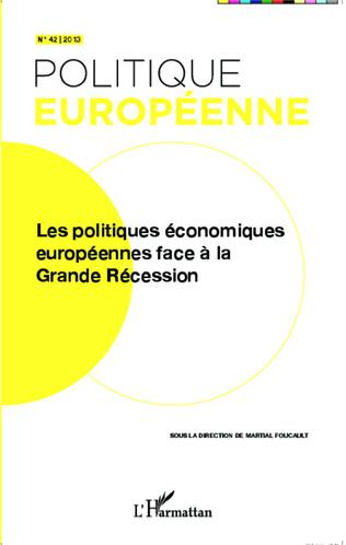 Couverture Les politiques économiques européennes face à la Grande Récession