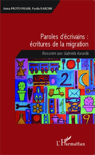 Couverture Paroles d'écrivains : écritures de la migration
