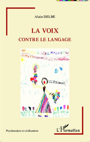 Couverture La voix contre le langage