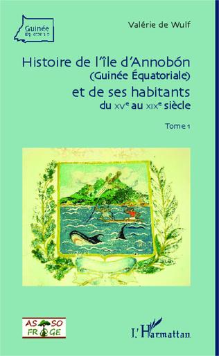 Couverture Histoire de l'île d'Annobon (Guinée Equatoriale) et de ses habitants