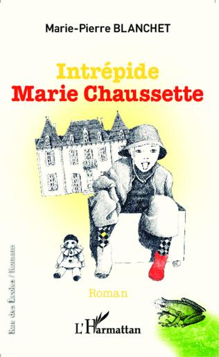 Couverture Intrépide Marie Chaussette