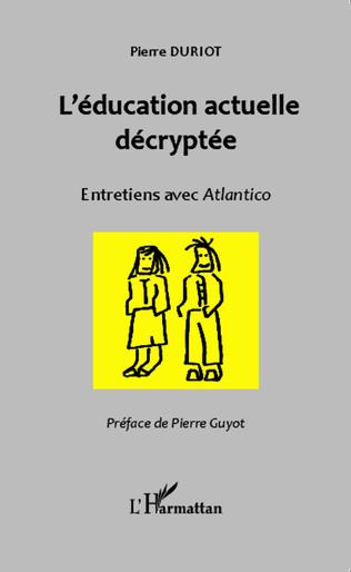 Couverture L'éducation actuelle décryptée