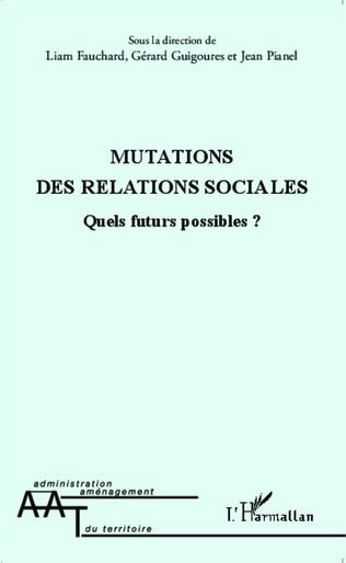 Couverture Mutations des relations sociales