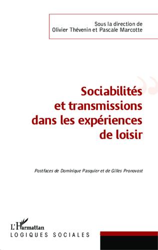 Couverture Sociabilités et transmissions dans les expériences de loisir