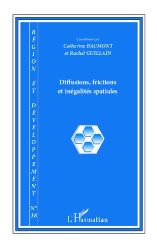 Couverture Diffusions, frictions et inégalités spatiales