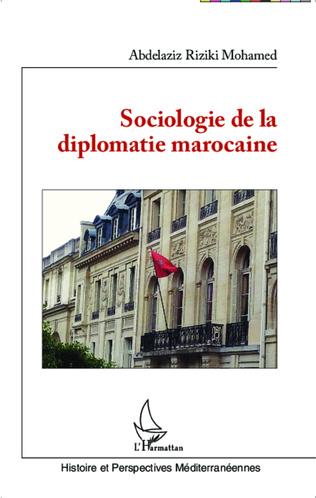 Couverture Sociologie de la diplomatie marocaine