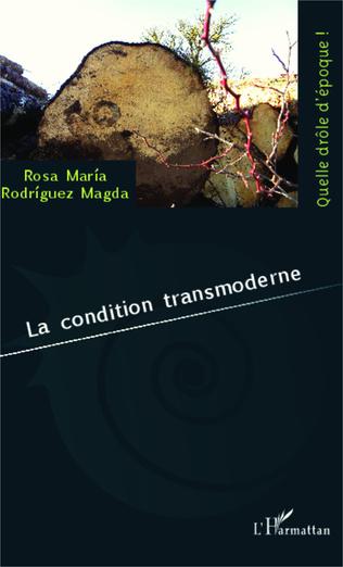 Couverture La condition transmoderne
