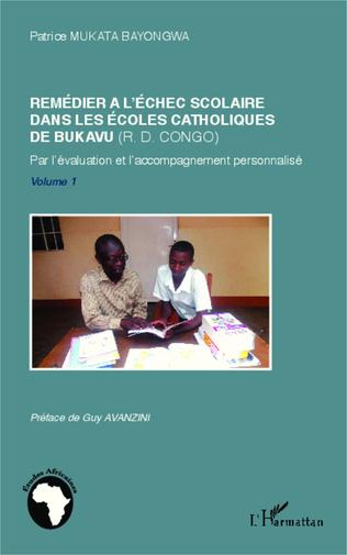 Couverture Remédier à l'échec scolaire dans les écoles catholiques de Bukavu (R. D. Congo)