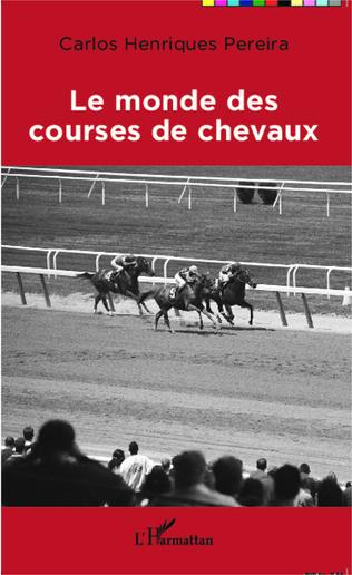 Couverture Le monde des courses de chevaux