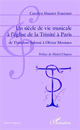 Couverture Un siècle de vie musicale à l'église de la Trinité à Paris