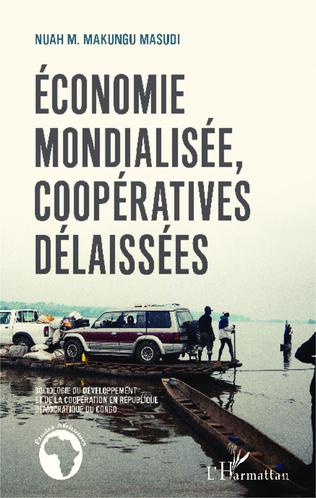 Couverture Économie mondialisée, coopératives délaissées