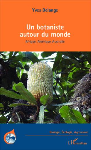Couverture Un botaniste autour du monde