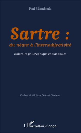 Couverture Sartre: du néant à l'intersubjectivité
