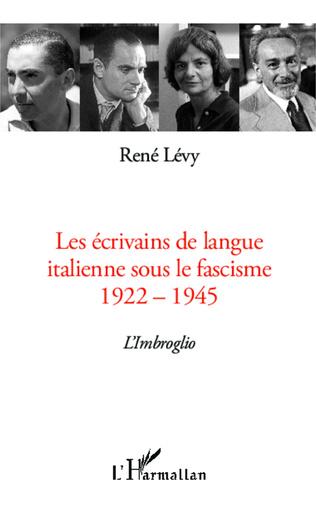 Couverture Les écrivains de langue italienne sous le fascisme