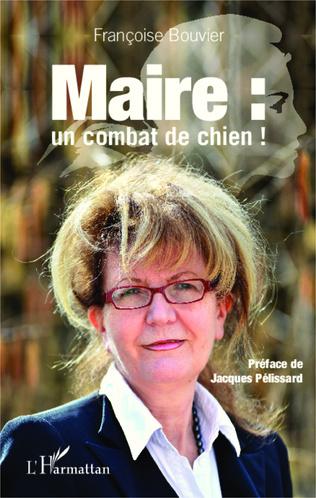 Couverture Maire : un combat de chien !