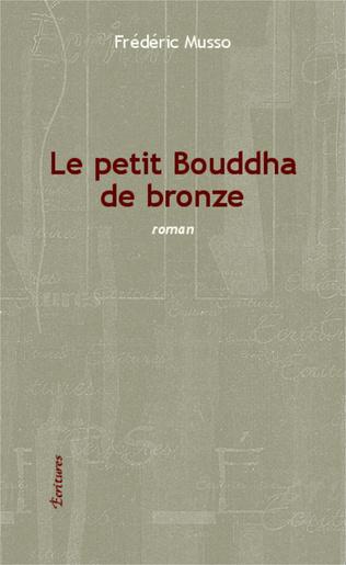 Couverture Le petit Bouddha de bronze