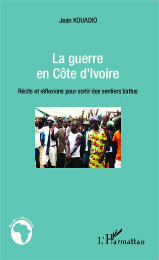 Couverture La guerre en Côte d'Ivoire