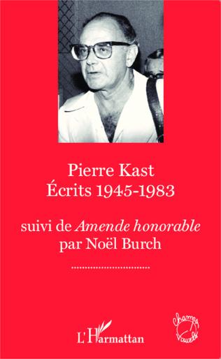 Couverture Pierre Kast Écrits 1945-1983