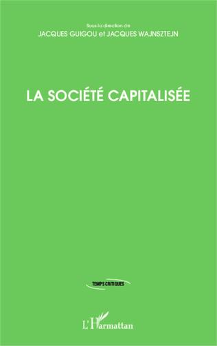 Couverture La société capitalisée
