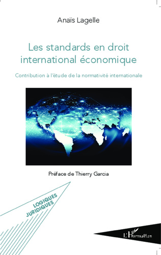 Couverture Les standards en droit international économique